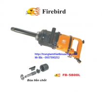 Súng xiết bulong 1''   FB-5800L Firebird